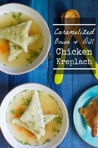 Caramelized Onion and Dill Chicken Kreplach